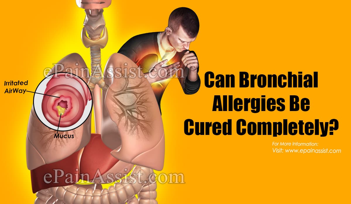 Can Bronchial Allergies Be Cured Completely?