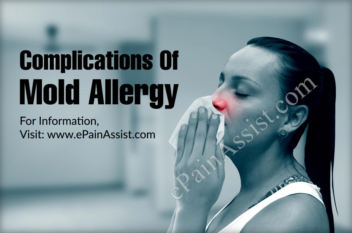 Complications Of Mold Allergy