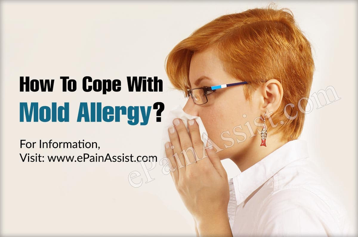 How To Cope With Mold Allergy?