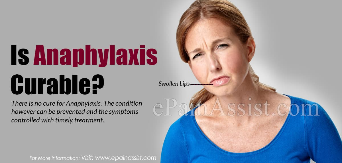 Is Anaphylaxis Curable?