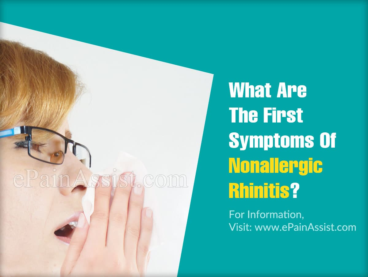 What Are The First Symptoms Of Nonallergic Rhinitis?