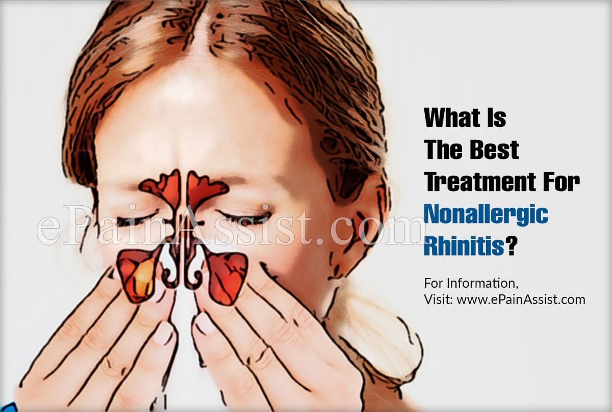 What Is The Best Treatment For Nonallergic Rhinitis?