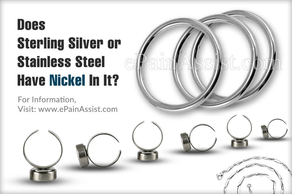 Does Sterling Silver, Stainless Steel Have Nickel In It?