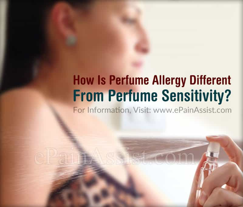 How Is Perfume Allergy Different From Perfume Sensitivity?