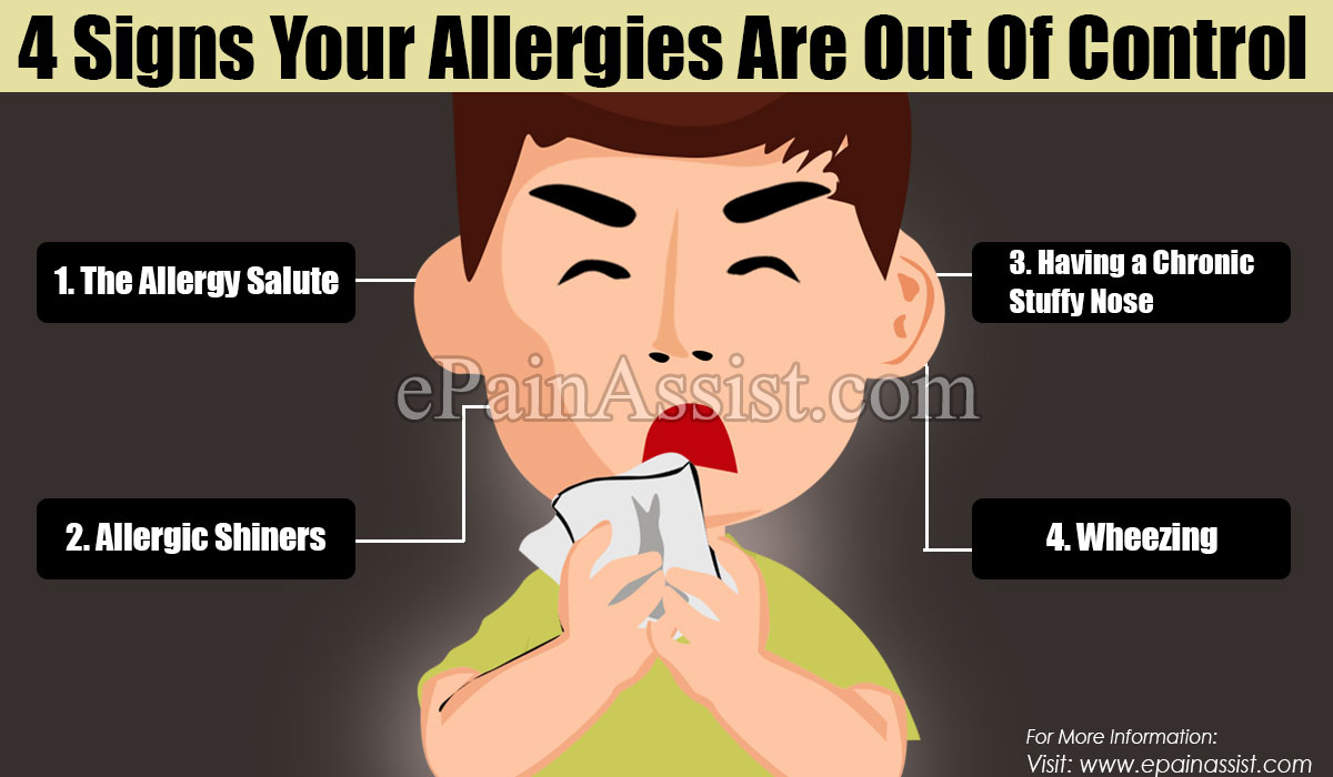 Signs Your Allergies Are Out Of Control
