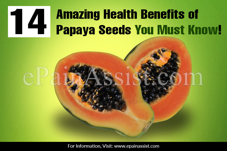 Amazing Health Benefits of Papaya Seeds You Must Know