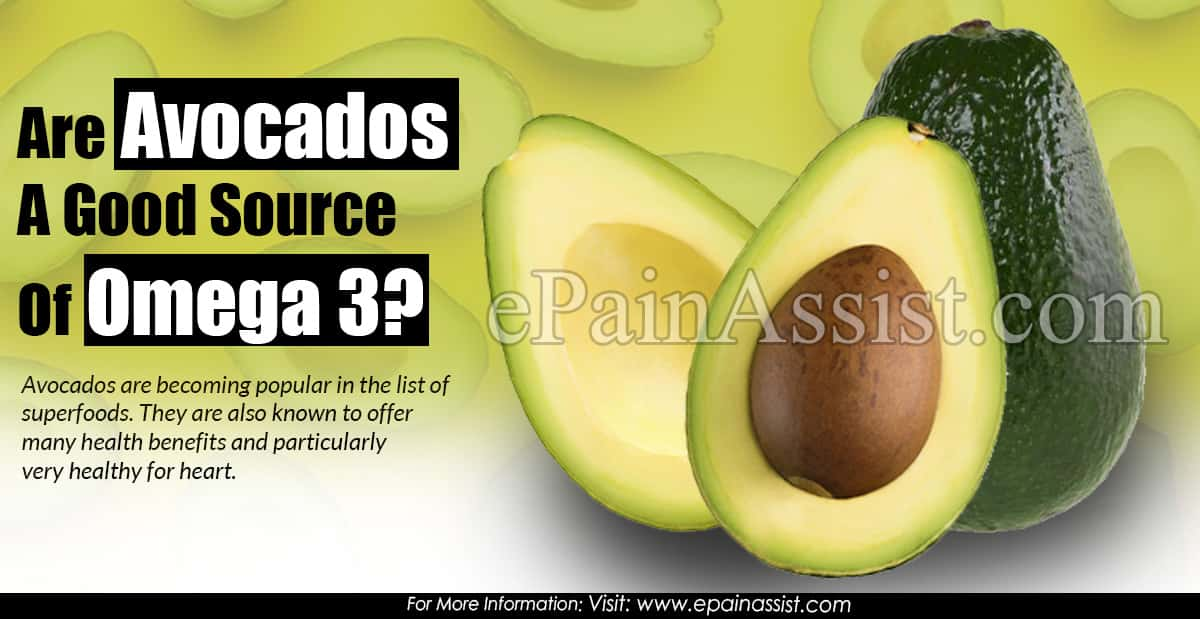 Are Avocados A Good Source Of Omega 3?