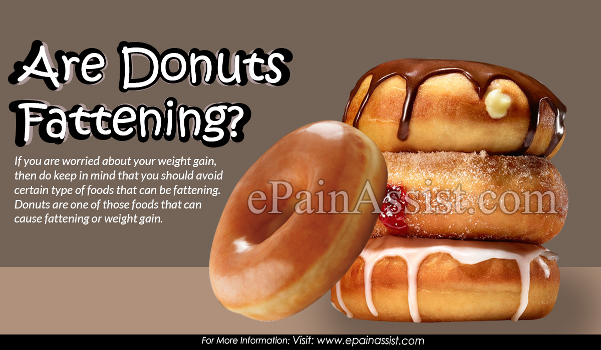 Are Donuts Fattening?