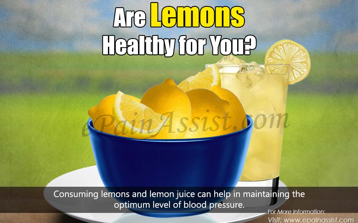Are Lemons Healthy for You?