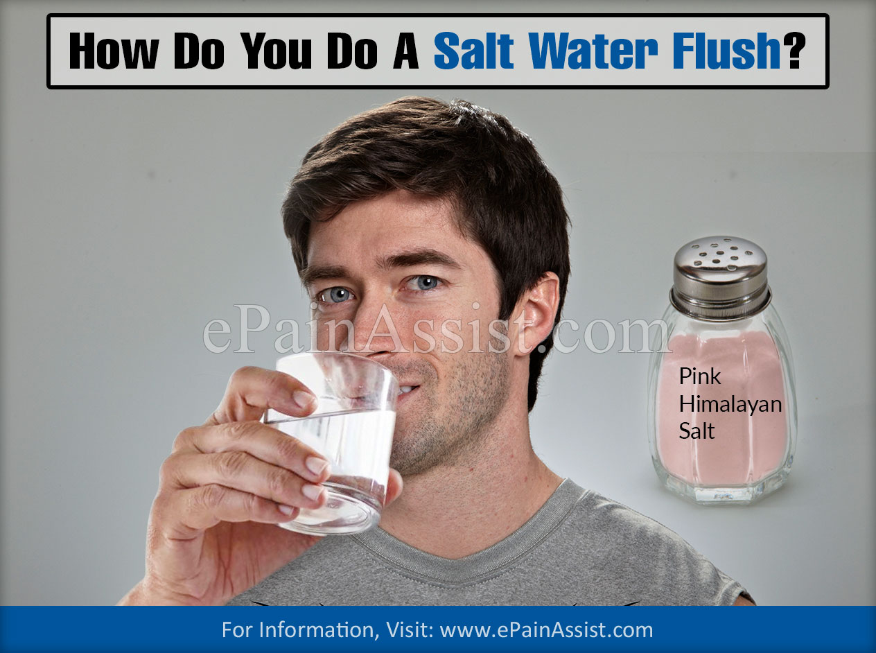 How Do You Do A Saltwater Flush?