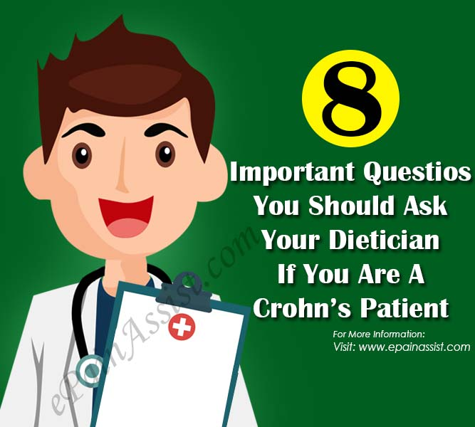 8 Important Questions You Should Ask Your Dietician If You Are A Crohn's Patient