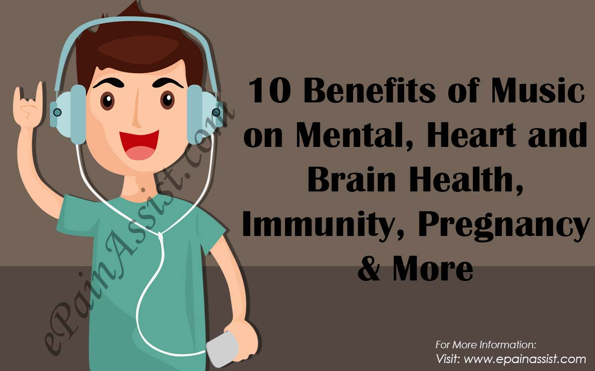 Benefits of Music on Mental, Heart and Brain Health, Immunity, Pregnancy & More