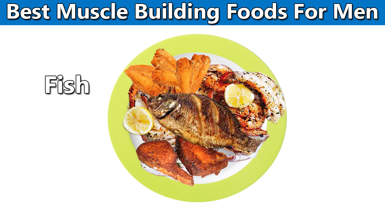 Best Muscle Foods For Men Fish