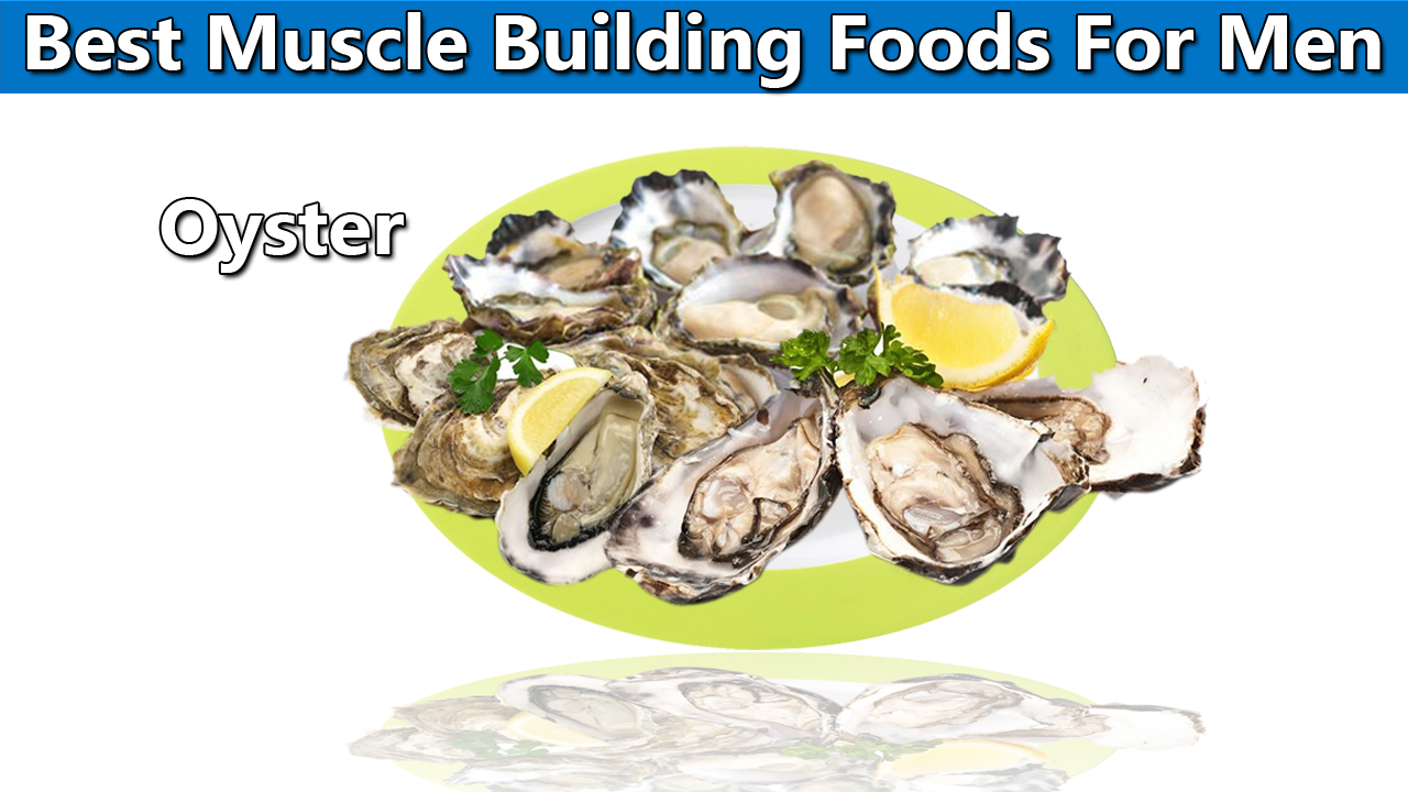 Best Muscle Foods For Men Oysters