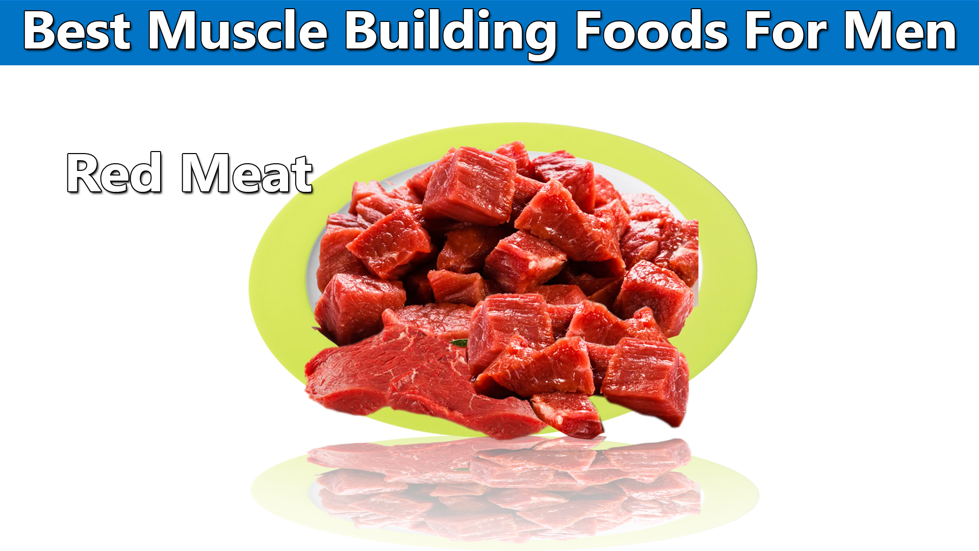 Best Muscle Foods For Men Red Meat