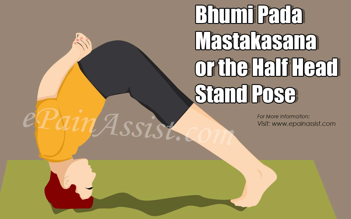 Bhumi Pada Mastakasana or the Half Head Stand Pose