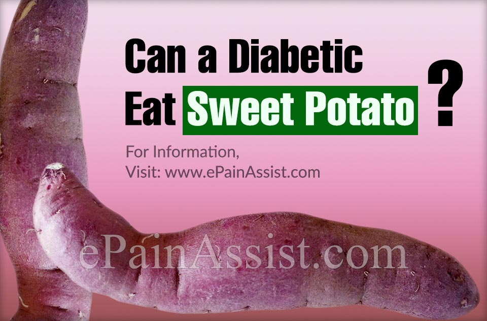 Can a Diabetic Eat Sweet Potato?