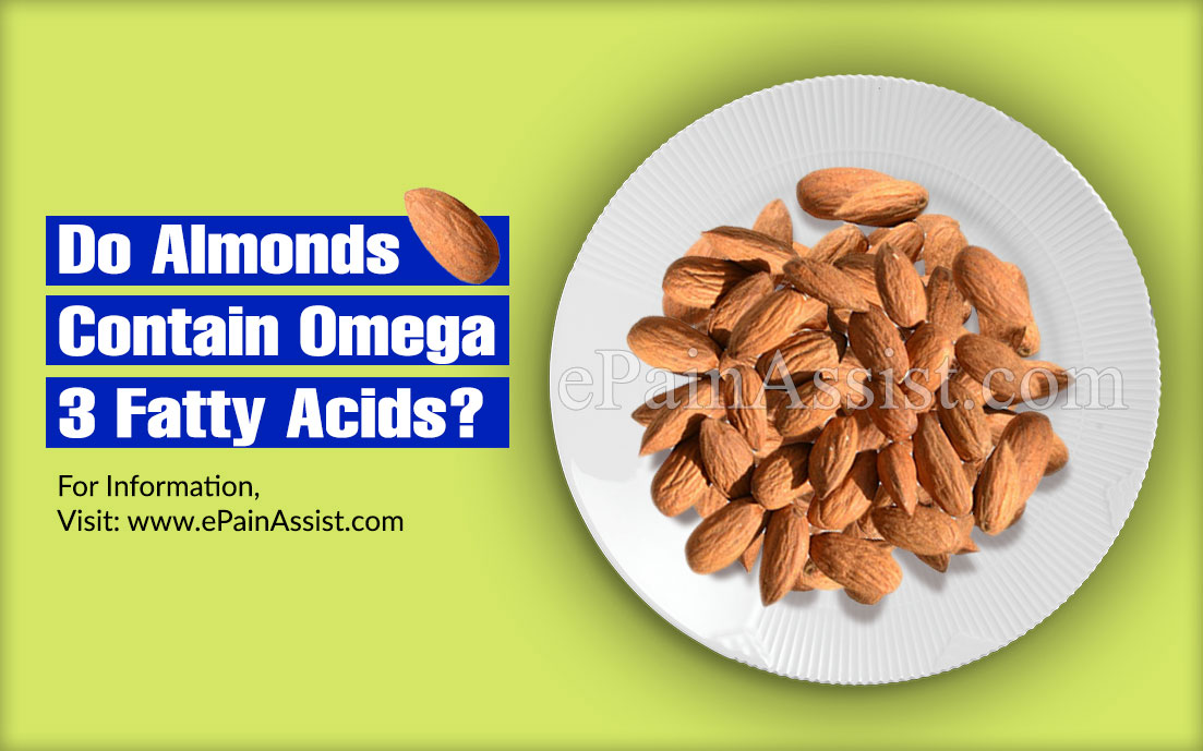 Do Almonds Contain Omega 3 Fatty Acids?