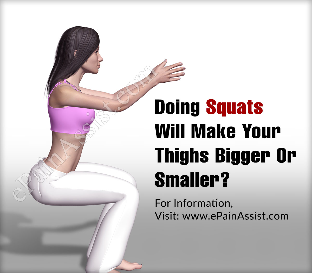 Doing Squats Will Make Your Thighs Bigger Or Smaller?