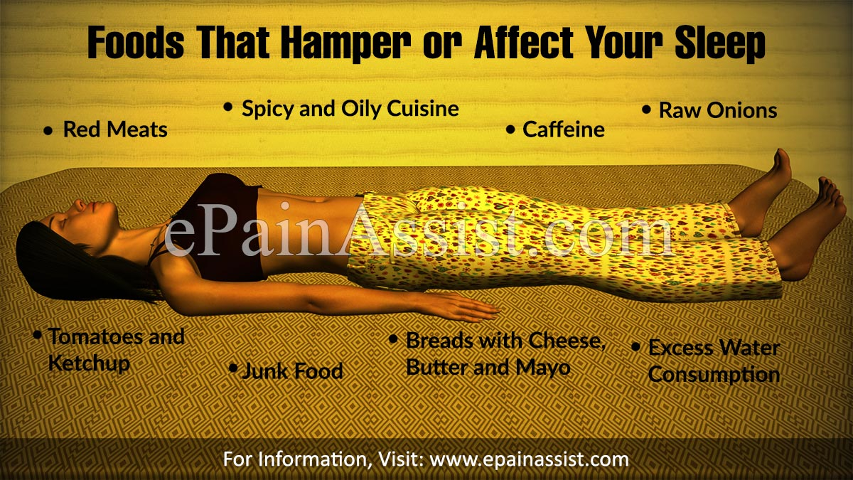 Foods That Hamper or Affect Your Sleep