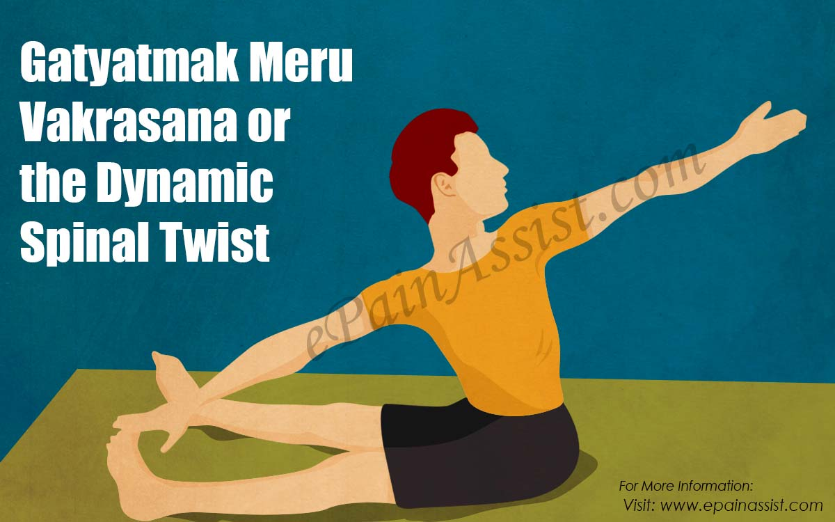 Gatyatmak Meru Vakrasana or the Dynamic Spinal Twist