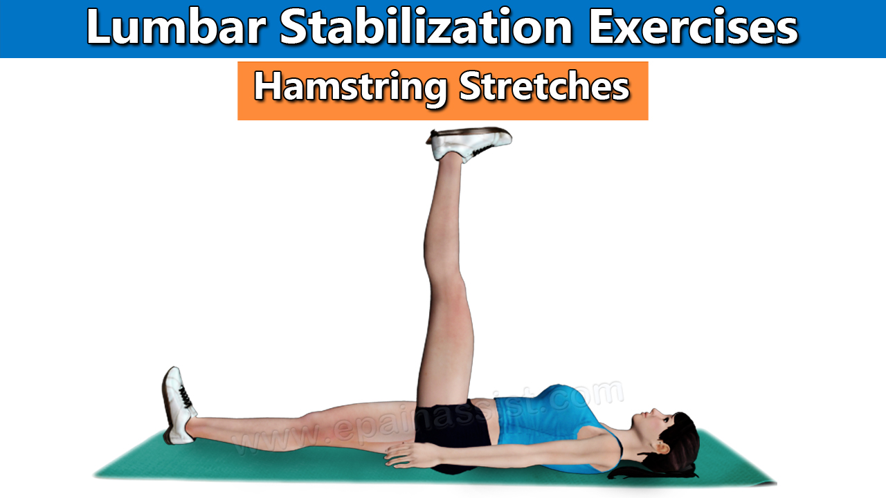 Lumbar Stabilization Exercises - Hamstring Stretches