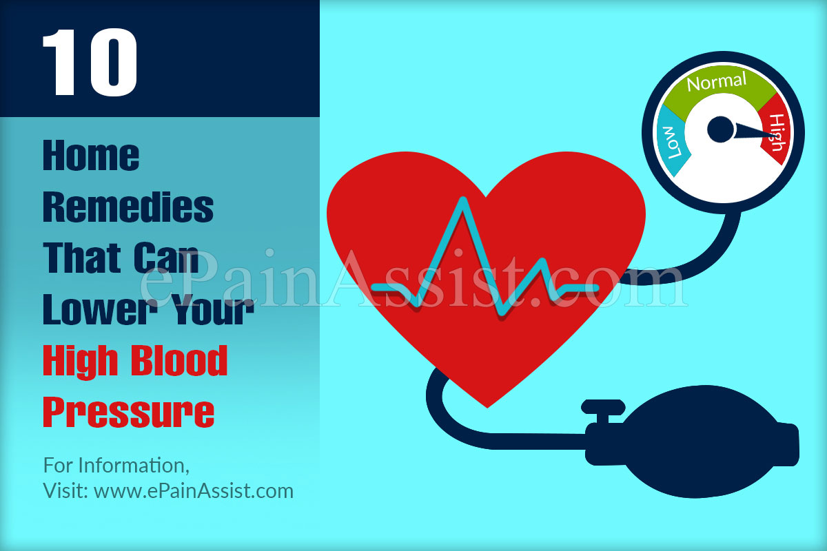 10 Home Remedies That Can Lower Your  High Blood Pressure
