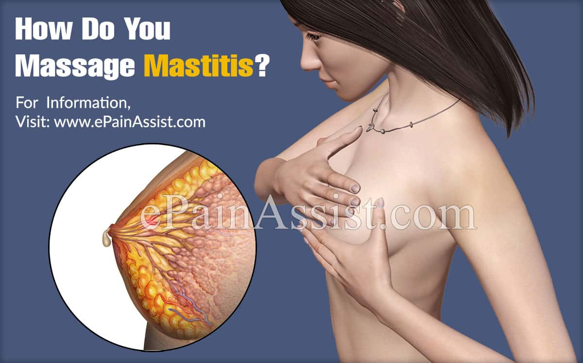 How Do You Massage Mastitis?