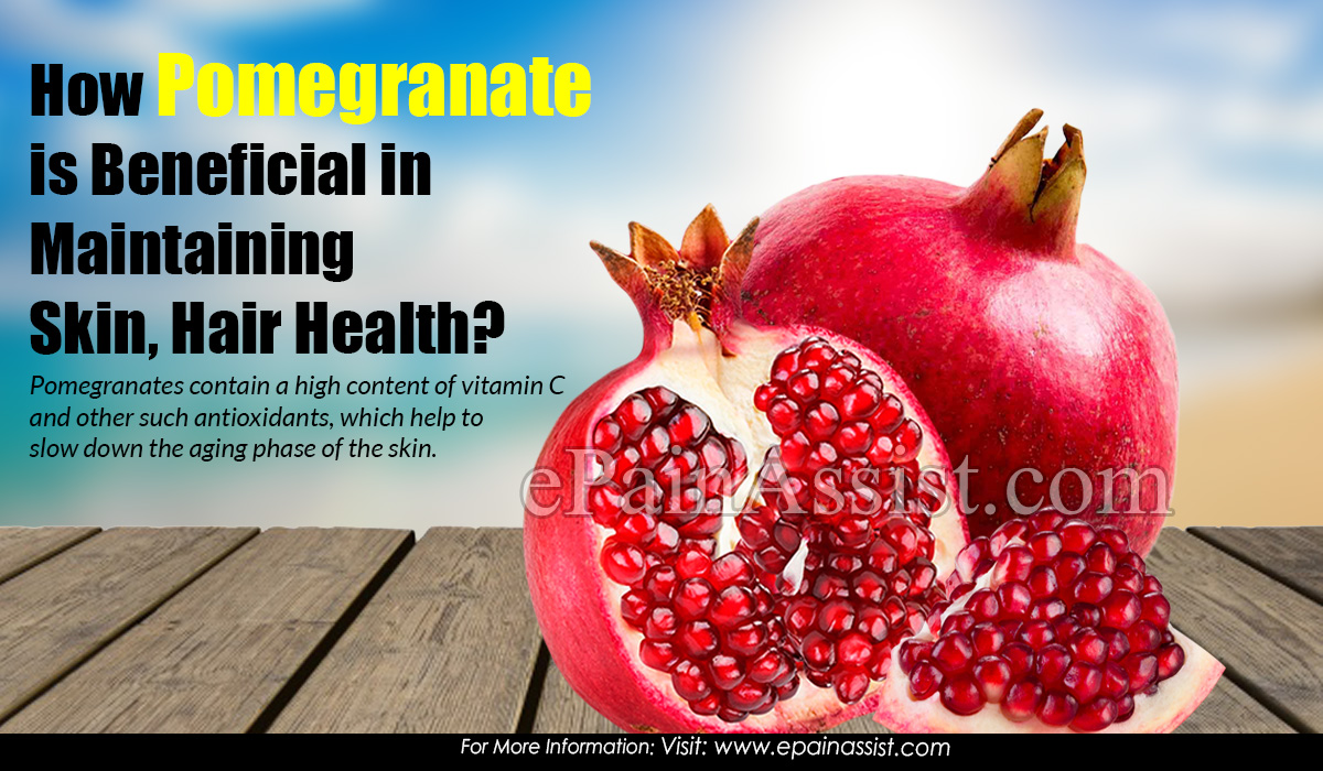 How Pomegranate is Beneficial in Maintaining Skin, Hair Health?