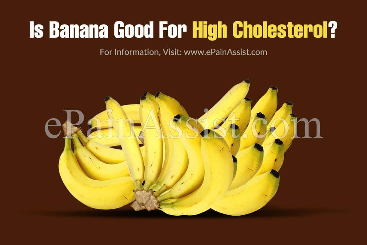 Is Banana Good For High Cholesterol?
