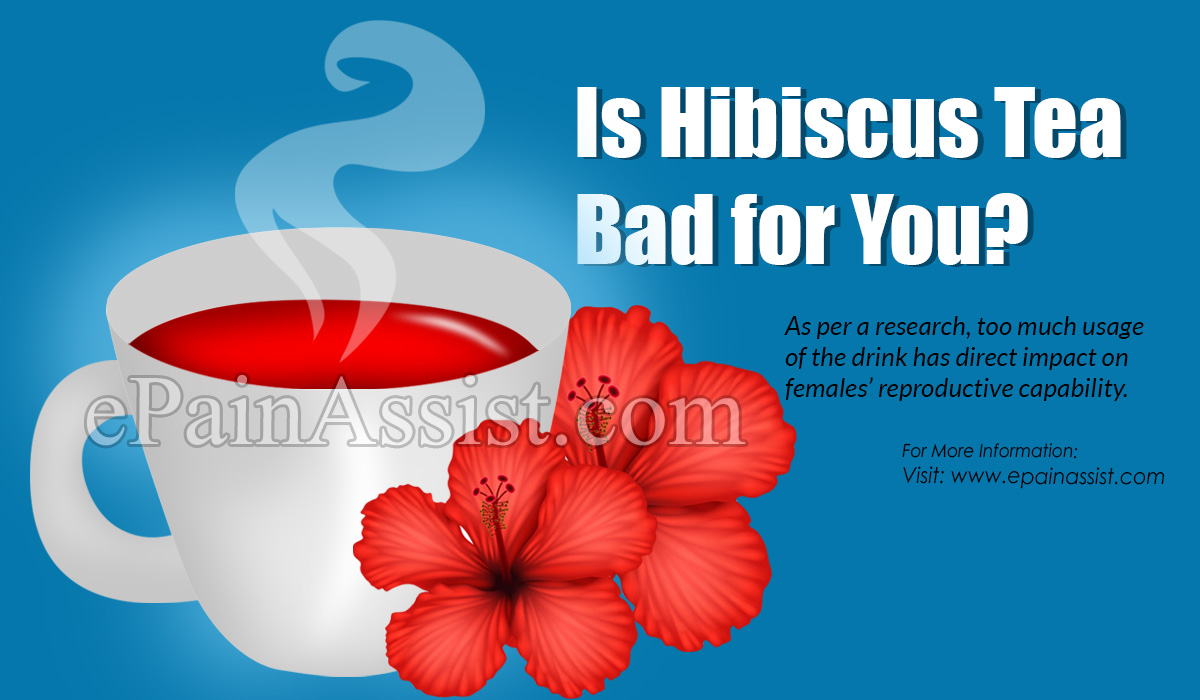 Is Hibiscus Tea Bad for You?