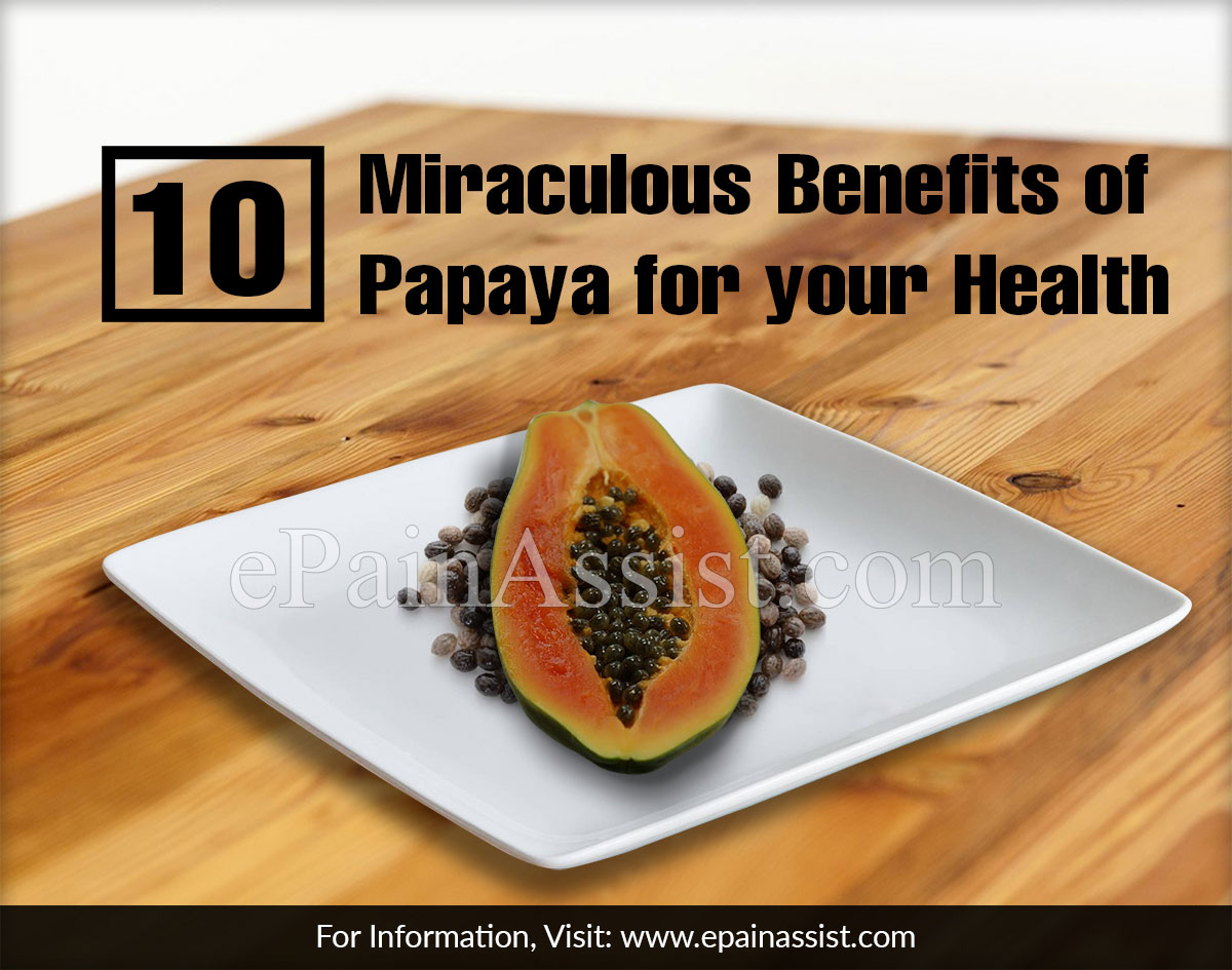 Miraculous Benefits of Papaya for your Health