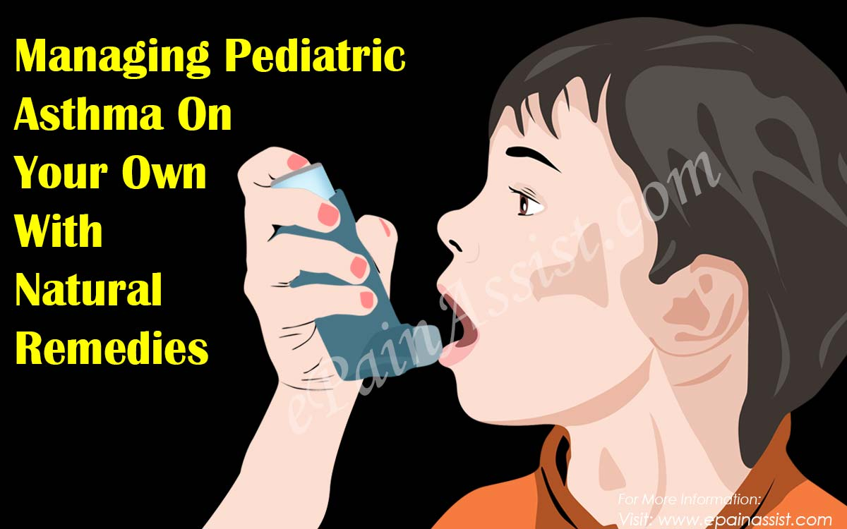 Managing Pediatric Asthma On Your Own With Natural Remedies
