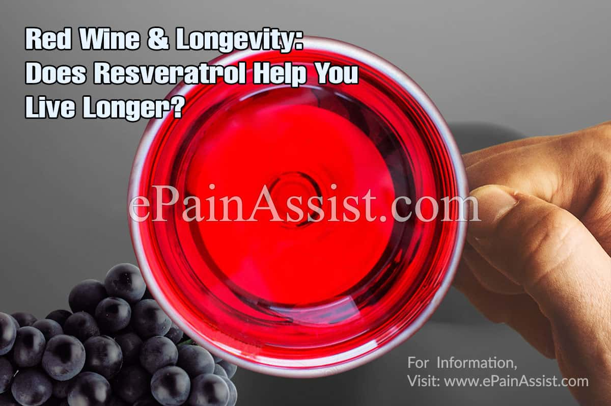 Red Wine & Longevity: Does Resveratrol Help You Live Longer?