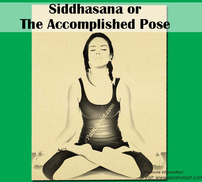 How to Do Siddhasana or the Accomplished Pose?