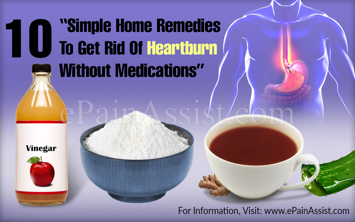 10 Simple Home  Remedies To Get Rid Of Heartburn Without Medications