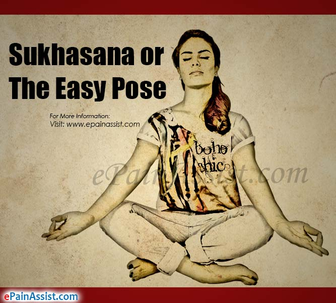 Sukhasana or the Easy Pose