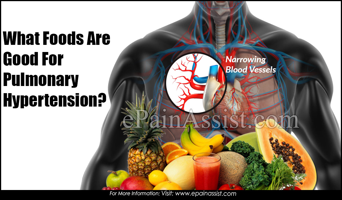 What Foods Are Good For Pulmonary Hypertension?