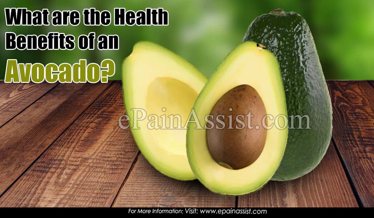 What are the Health Benefits of an Avocado?