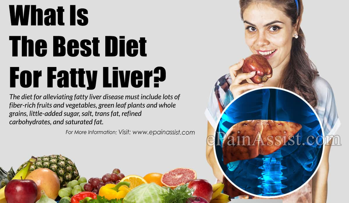 What Is The Best Diet For Fatty Liver?