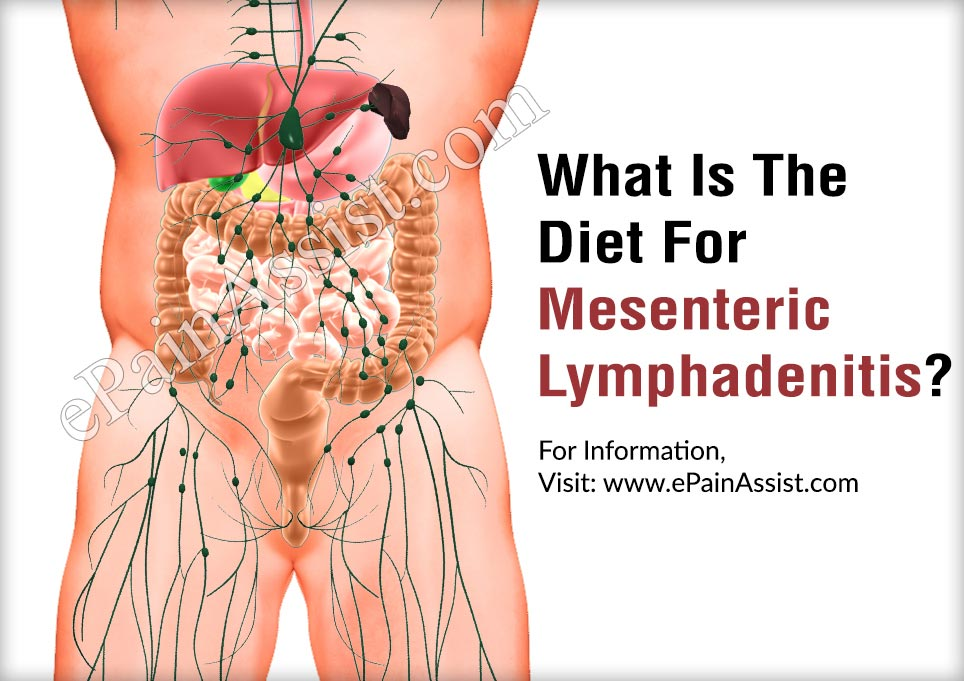 What Is The Diet For Mesenteric Lymphadenitis?
