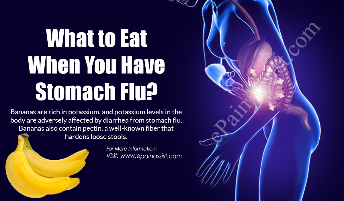 What To Eat When You Have Stomach Flu?