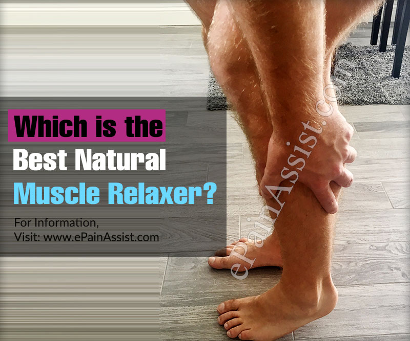 Which is The Best Natural Muscle Relaxer?