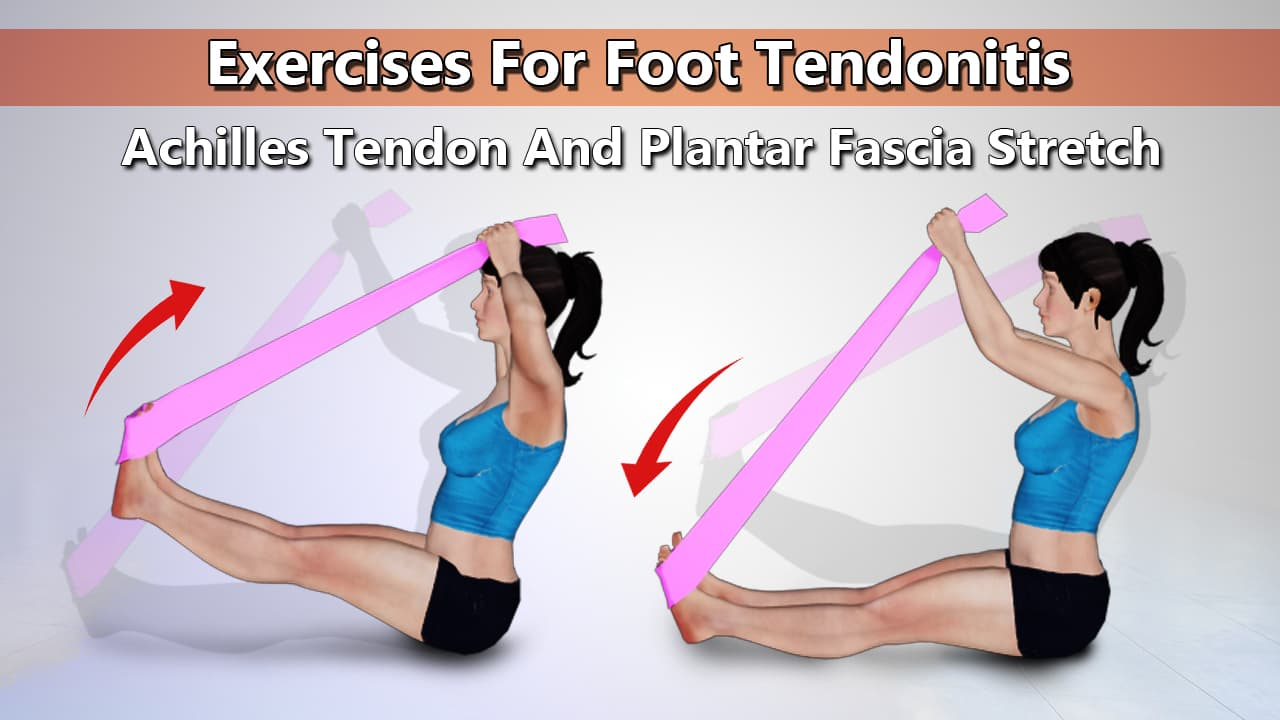Achilles Tendon And Plantar Fascia Stretch Exercise for Foot Tendonitis