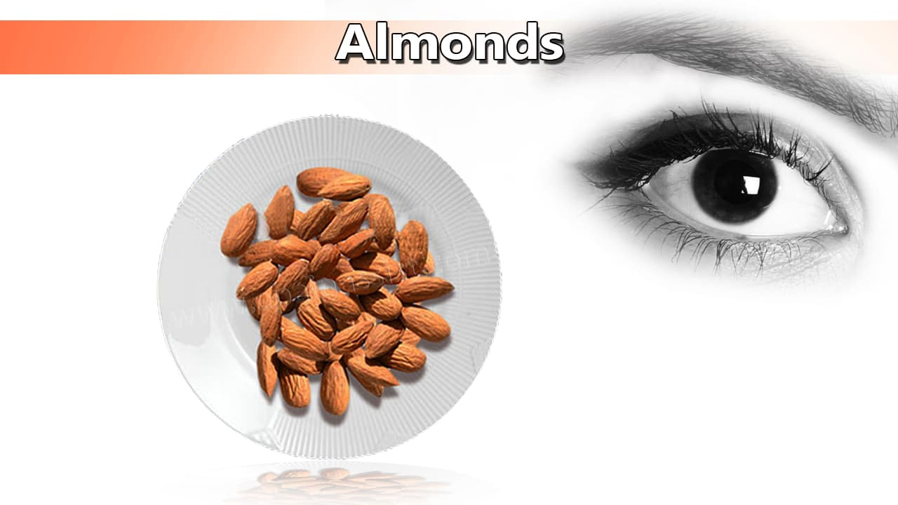 Almonds for Healthy Eyes For Healthy Eyes