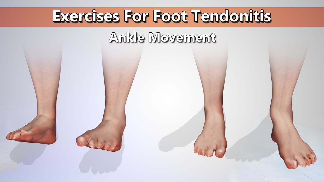 Ankle Movement Exercise for Foot Tendonitis