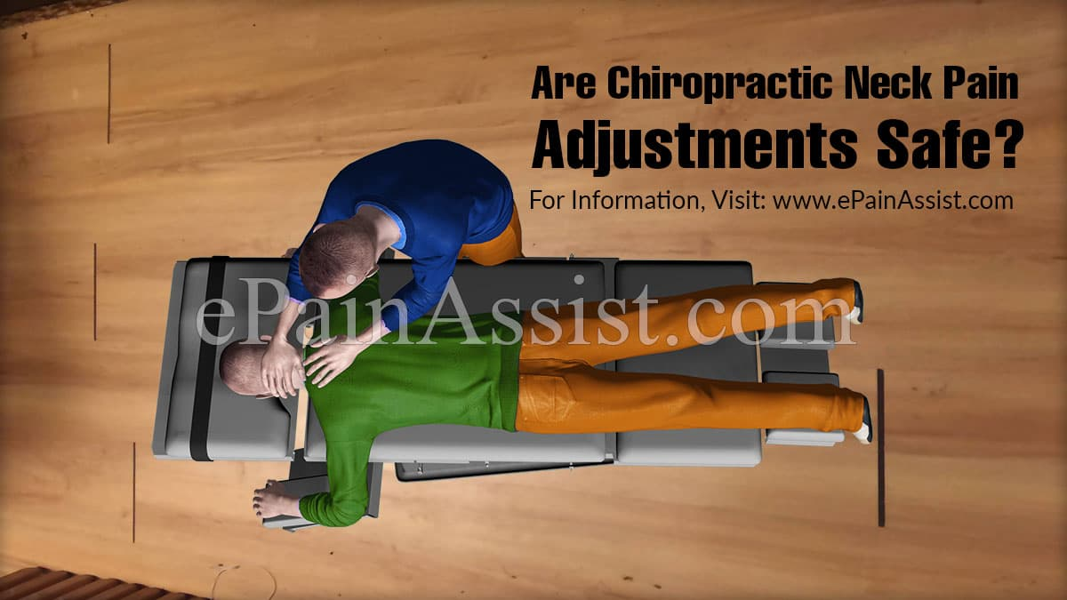 Are Chiropractic Neck Pain Adjustments Safe?