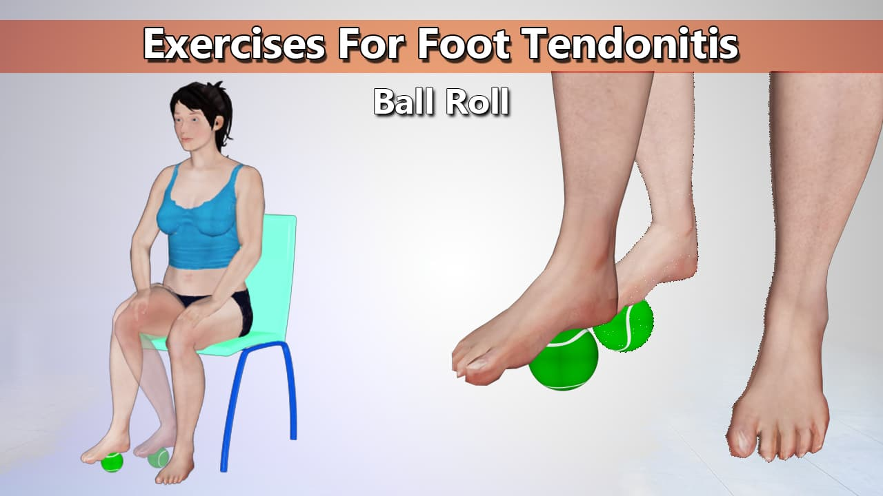 Ball Roll Exercise for Foot Tendonitis