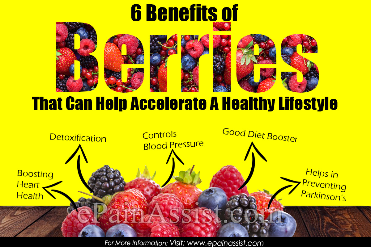 6 Benefits of Berries That Can Help Accelerate A Healthy Lifestyle