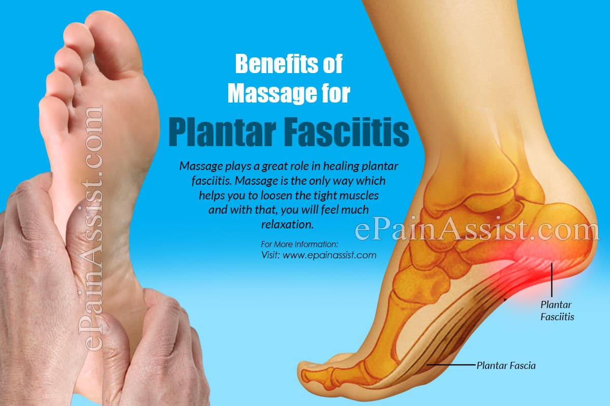 Benefits of Massage for Plantar Fasciitis